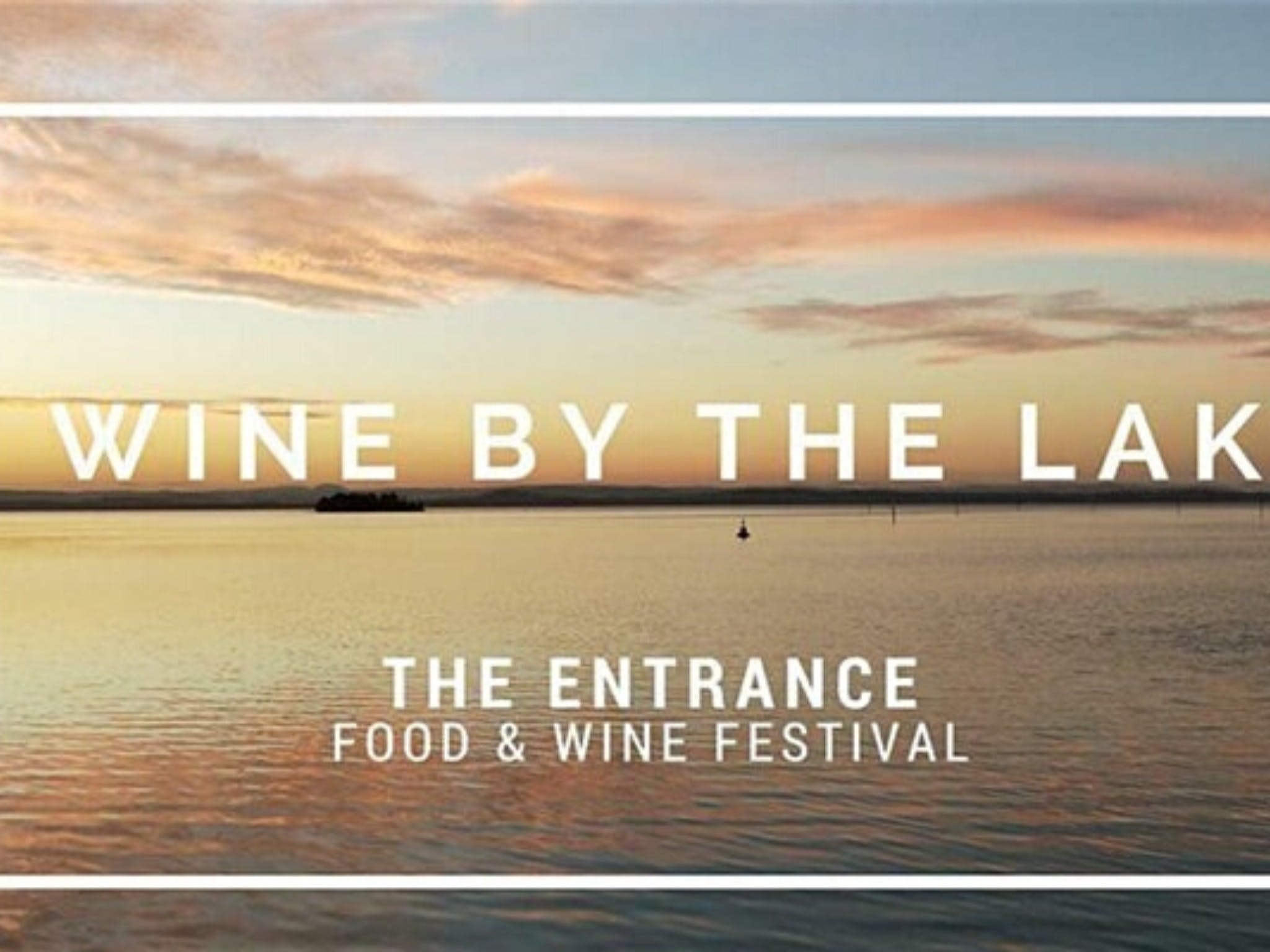 The Entrance Food and Wine Festival - Accommodation Ballina